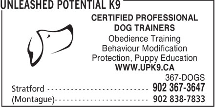 Unleashed Potential K9 (902-838-7833) - Annonce illustrée======= - CERTIFIED PROFESSIONAL - DOG TRAINERS - Obedience Training - Behaviour Modification - Protection, Puppy Education - WWW.UPK9.CA - 367-DOGS