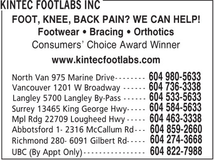 Kintec Footwear (604-980-5633) - Annonce illustrée - FOOT, KNEE, BACK PAIN? WE CAN HELP! Footwear   Bracing   Orthotics Consumers' Choice Award Winner www.kintecfootlabs.com