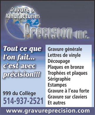 Precision Engraving & Manufacturing Co (514-937-2521) - Annonce illustrée