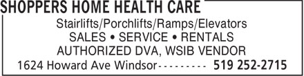 Shoppers Home Health Care (519-252-2715) - Display Ad - Stairlifts/Porchlifts/Ramps/Elevators SALES • SERVICE • RENTALS AUTHORIZED DVA, WSIB VENDOR