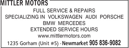 Mittler Motors (905-836-9082) - Annonce illustr&eacute;e - FULL SERVICE &amp; REPAIRS SPECIALIZING IN VOLKSWAGEN AUDI PORSCHE BMW MERCEDES EXTENDED SERVICE HOURS www.mittlermotors.com  FULL SERVICE &amp; REPAIRS SPECIALIZING IN VOLKSWAGEN AUDI PORSCHE BMW MERCEDES EXTENDED SERVICE HOURS www.mittlermotors.com  FULL SERVICE &amp; REPAIRS SPECIALIZING IN VOLKSWAGEN AUDI PORSCHE BMW MERCEDES EXTENDED SERVICE HOURS www.mittlermotors.com  FULL SERVICE &amp; REPAIRS SPECIALIZING IN VOLKSWAGEN AUDI PORSCHE BMW MERCEDES EXTENDED SERVICE HOURS www.mittlermotors.com  FULL SERVICE &amp; REPAIRS SPECIALIZING IN VOLKSWAGEN AUDI PORSCHE BMW MERCEDES EXTENDED SERVICE HOURS www.mittlermotors.com  FULL SERVICE &amp; REPAIRS SPECIALIZING IN VOLKSWAGEN AUDI PORSCHE BMW MERCEDES EXTENDED SERVICE HOURS www.mittlermotors.com  FULL SERVICE &amp; REPAIRS SPECIALIZING IN VOLKSWAGEN AUDI PORSCHE BMW MERCEDES EXTENDED SERVICE HOURS www.mittlermotors.com  FULL SERVICE &amp; REPAIRS SPECIALIZING IN VOLKSWAGEN AUDI PORSCHE BMW MERCEDES EXTENDED SERVICE HOURS www.mittlermotors.com  FULL SERVICE &amp; REPAIRS SPECIALIZING IN VOLKSWAGEN AUDI PORSCHE BMW MERCEDES EXTENDED SERVICE HOURS www.mittlermotors.com  FULL SERVICE &amp; REPAIRS SPECIALIZING IN VOLKSWAGEN AUDI PORSCHE BMW MERCEDES EXTENDED SERVICE HOURS www.mittlermotors.com  FULL SERVICE &amp; REPAIRS SPECIALIZING IN VOLKSWAGEN AUDI PORSCHE BMW MERCEDES EXTENDED SERVICE HOURS www.mittlermotors.com  FULL SERVICE &amp; REPAIRS SPECIALIZING IN VOLKSWAGEN AUDI PORSCHE BMW MERCEDES EXTENDED SERVICE HOURS www.mittlermotors.com