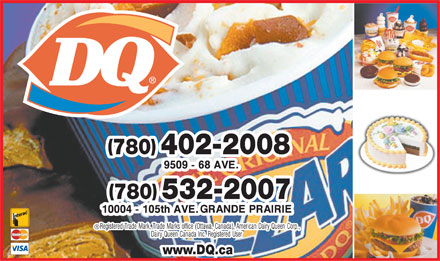 Dairy Queen (780-357-7226) - Display Ad - ( ) 780 402-2008 ( ) 780 532-2007 www.DQ.cawww.DQ.ca