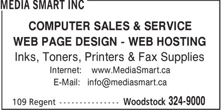 Media Smart Inc (506-324-9000) - Annonce illustrée - COMPUTER SALES & SERVICE WEB PAGE DESIGN - WEB HOSTING Inks, Toners, Printers & Fax Supplies Internet: www.MediaSmart.ca