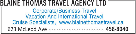 Maritime Travel (506-458-8040) - Annonce illustrée - Corporate/Business Travel Vacation And International Travel Cruise Specialists, www.blainethomastravel.ca