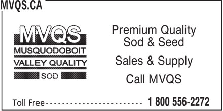 MVQS.CA (1-800-556-2272) - Annonce illustrée - Premium Quality Sod & Seed Sales & Supply Call MVQS
