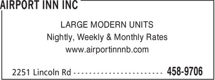 Airport Inn Inc (506-458-9706) - Annonce illustrée - LARGE MODERN UNITS Nightly, Weekly & Monthly Rates www.airportinnnb.com  LARGE MODERN UNITS Nightly, Weekly & Monthly Rates www.airportinnnb.com
