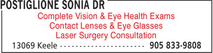 Postiglione Sonia Dr (905-833-9808) - Display Ad - Complete Vision & Eye Health Exams Contact Lenses & Eye Glasses Laser Surgery Consultation