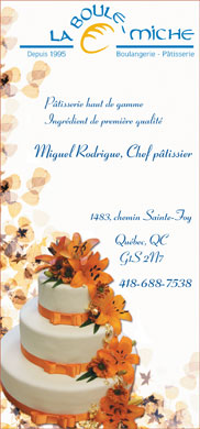 Boulangerie Patisserie La Boule Miche (418-688-7538) - Annonce illustr&eacute;e
