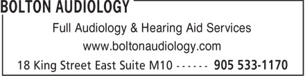 Bolton Audiology (289-206-0236) - Display Ad - Full Audiology &amp; Hearing Aid Services www.boltonaudiology.com