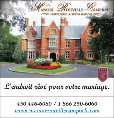Manoir Rouville-Campbell (450-446-6060) - Display Ad