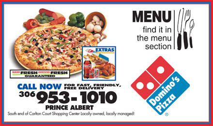 Domino's Pizza (306-953-1010) - Annonce illustrée - MENU find it in the menu section