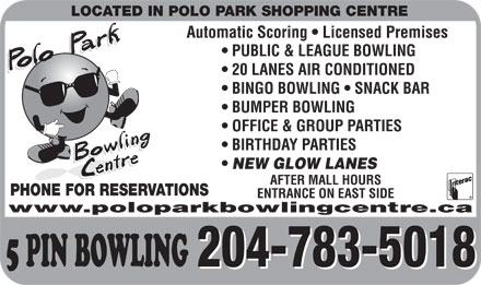 Polo Park Bowling Centre (204-783-5018) - Annonce illustr&eacute;e