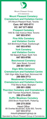 York Cemetery And Visitation Centre (416-221-3404) - Display Ad - Operated by Mount Pleasant Group of Cemeteries Thornton Cemetery and Crematorium Crematorium and Visitation Centre Crematorium and Visitation Centre