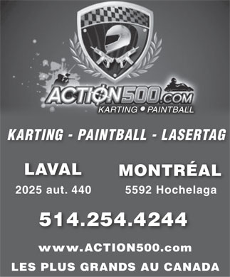 Action 500 Karting Paintball (514-254-4244) - Display Ad
