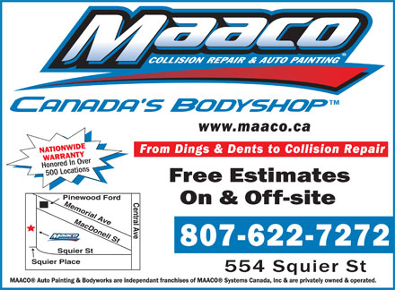 Maaco Collision Repair (807-622-7272) - Display Ad - TM Pinewood Ford Memorial Ave Central Ave Mac Donell St Squier St Squier Place