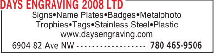 Day's Engraving (2008) Ltd (780-401-9823) - Display Ad - Signs Name Plates Badges Metalphoto Trophies Tags Stainless Steel Plastic www.daysengraving.com