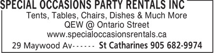 Special Occasions Party Rental Inc (905-682-9974) - Annonce illustrée - Tents, Tables, Chairs, Dishes & Much More QEW @ Ontario Street www.specialoccasionsrentals.ca