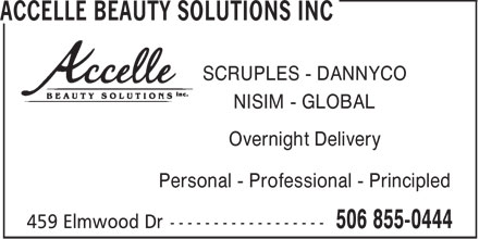 Accelle Beauty Solutions Inc (506-855-0444) - Annonce illustrée======= - ACCELLE BEAUTY SOLUTIONS INC - SCRUPLES - DANNYCO - NISIM