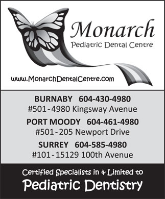 Monarch Pediatric Dental Centre (604-696-3227) - Annonce illustr&eacute;e