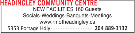 Headingley Community Centre (204-889-3132) - Annonce illustrée - NEW FACILITIES 160 Guests Socials-Weddings-Banquets-Meetings www.rmofheadingley.ca  NEW FACILITIES 160 Guests Socials-Weddings-Banquets-Meetings www.rmofheadingley.ca