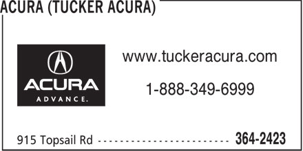 Tucker Acura Auto Sales Ltd (709-364-2423) - Display Ad - www.tuckeracura.com 1-888-349-6999  www.tuckeracura.com 1-888-349-6999