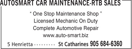 "Autosmart Car Maintenance (289-434-4369) - Annonce illustrée - "" One Stop Maintenance Shop "" Licensed Mechanic On Duty Complete Automotive Repair www.auto-smart.biz"