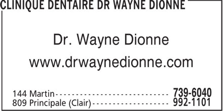 Clinique Dentaire Dr Wayne Dionne (1-888-984-0246) - Display Ad