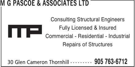 M G Pascoe & Associates Ltd (905-763-6712) - Annonce illustrée======= - Consulting Structural Engineers Fully Licensed & Insured Commercial - Residential - Industrial Repairs of Structures - Consulting Structural Engineers Fully Licensed & Insured Commercial - Residential - Industrial Repairs of Structures