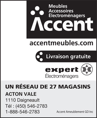Accent Ameublement G D Inc - 1110, rue Daigneault, Acton Valé, QC