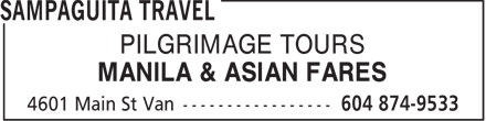 Sampaguita Travel (604-874-9533) - Annonce illustrée - PILGRIMAGE TOURS MANILA & ASIAN FARES PILGRIMAGE TOURS MANILA & ASIAN FARES