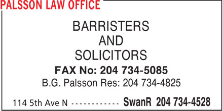 Palsson Law Office (204-734-4528) - Display Ad - BARRISTERS AND SOLICITORS FAX No: 204 734-5085 B.G. Palsson Res: 204 734-4825