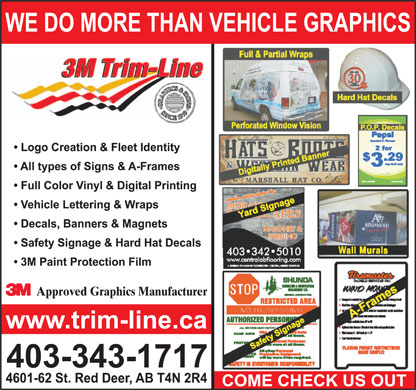 Trim-Line Of Central Alberta Ltd (403-343-1717) - Annonce illustrée - Approved Graphics Manufacturer