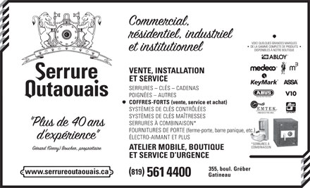 Serrure Outaouais Inc (819-561-4400) - Annonce illustr&eacute;e