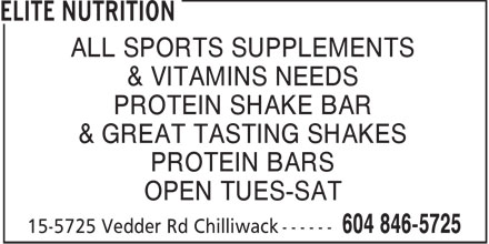 Elite Nutrition (604-846-5725) - Annonce illustrée - ALL SPORTS SUPPLEMENTS & VITAMINS NEEDS PROTEIN SHAKE BAR & GREAT TASTING SHAKES PROTEIN BARS OPEN TUES-SAT