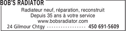 Bob's Radiator (450-691-5609) - Annonce illustrée - Automotive, Industrial & Agricultural Radiators, Gas Tanks & Heaters new & rebuilt