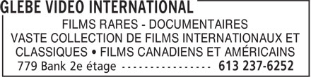 Glebe Video International (613-237-6252) - Annonce illustrée - FILMS RARES - DOCUMENTAIRES VASTE COLLECTION DE FILMS INTERNATIONAUX ET CLASSIQUES • FILMS CANADIENS ET AMÉRICAINS