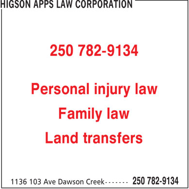 Higson Apps Law Corporation (250-782-9134) - Annonce illustrée - 250 782-9134 Personal injury law Family law Land transfers  250 782-9134 Personal injury law Family law Land transfers