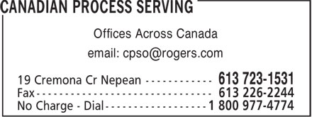 Canadian Process Serving (613-723-1531) - Annonce illustrée - Offices Across Canada