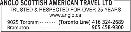 Anglo Scottish American Travel Ltd (905-458-9300) - Display Ad - TRUSTED & RESPECTED FOR OVER 25 YEARS www.anglo.ca  TRUSTED & RESPECTED FOR OVER 25 YEARS www.anglo.ca