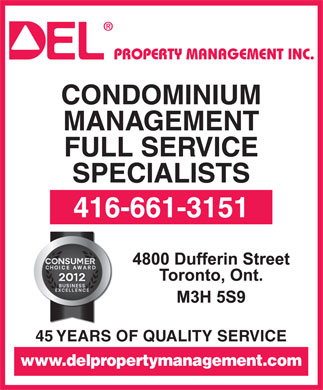 Del Property Management Inc (416-661-3151) - Display Ad - CONDOMINIUM MANAGEMENT FULL SERVICE SPECIALISTS 416-661-3151 45 YEARS OF QUALITY SERVICE www.delpropertymanagement.com