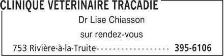 Clinique Vétérinaire Tracadie (506-395-6106) - Display Ad - Dr Lise Chiasson sur rendez-vous