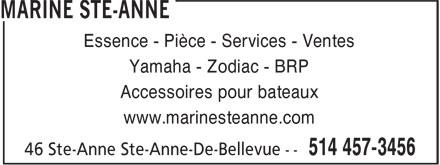 Marine Ste-Anne (514-457-3456) - Annonce illustrée======= - Essence - Pièce - Services - Ventes - Yamaha - Zodiac - BRP - Accessoires pour bateaux - www.marinesteanne.com
