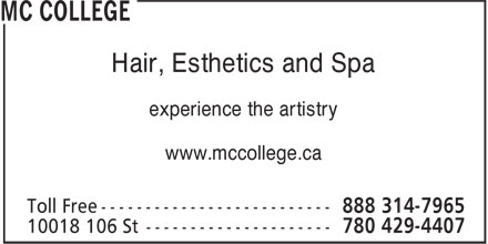 Mc College (1-888-314-7965) - Annonce illustr&eacute;e - Hair, Esthetics and Spa experience the artistry www.mccollege.ca
