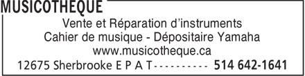Musicothèque (514-642-1641) - Annonce illustrée======= - Vente et Réparation d'instruments Cahier de musique - Dépositaire Yamaha www.musicotheque.ca