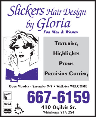 Slickers Hair Design By Gloria (867-667-6159) - Annonce illustrée