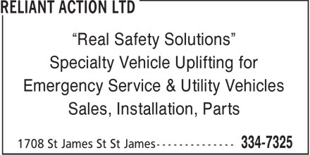 Reliant Action Ltd (204-334-7325) - Display Ad - Real Safety Solutions Specialty Vehicle Uplifting for Emergency Service & Utility Vehicles Sales, Installation, Parts