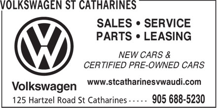 St. Catharines Volkswagen Ltd. (905-688-5230) - Display Ad - SALES • SERVICE PARTS • LEASING NEW CARS & CERTIFIED PRE-OWNED CARS www.stcatharinesvwaudi.com  SALES • SERVICE PARTS • LEASING NEW CARS & CERTIFIED PRE-OWNED CARS www.stcatharinesvwaudi.com