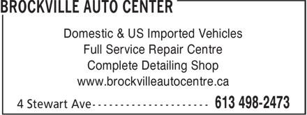 Brockville Auto Center (613-498-2473) - Display Ad - Domestic & US Imported Vehicles Full Service Repair Centre Complete Detailing Shop www.brockvilleautocentre.ca