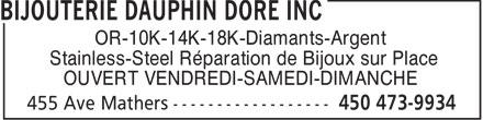 Bijouterie Dauphin Doré Inc (450-473-9934) - Annonce illustrée======= - OR-10K-14K-18K-Diamants-Argent Stainless-Steel Réparation de Bijoux sur Place OUVERT VENDREDI-SAMEDI-DIMANCHE