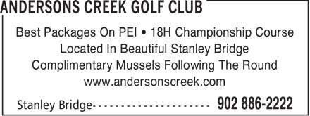 Andersons Creek Golf Club (902-886-2222) - Annonce illustr&eacute;e - Best Packages On PEI &bull; 18H Championship Course Located In Beautiful Stanley Bridge Complimentary Mussels Following The Round www.andersonscreek.com